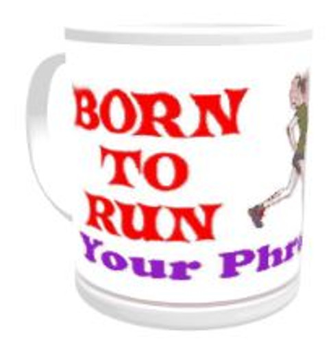 11oz Personalised Mug - Born to Run / Forced to Work (Female)