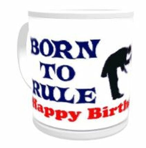 11oz Personalised Mug - Born to Rule / Forced to Serve (Male)