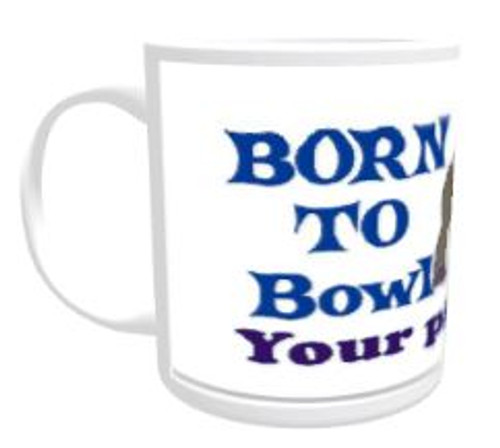 11oz Personalised Mug - Born to Lawn Bowl / Forced to Work (Male)