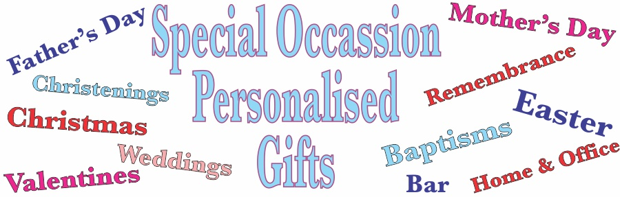 Personalised Gifts for every person or occasion