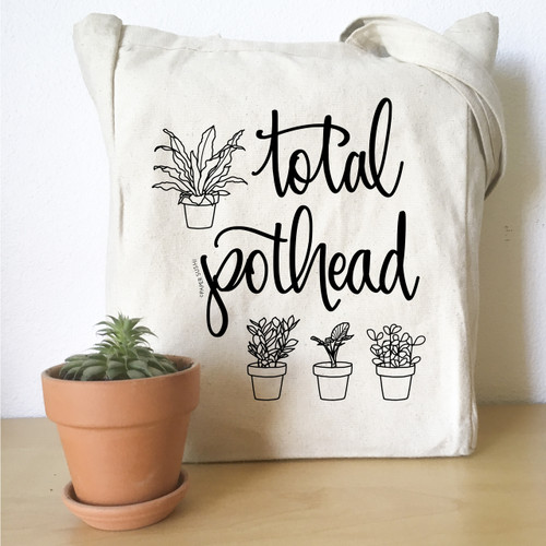 Total pothead hand lettered plant lady tote bag by Paper Sushi #plantlady #alltheplants