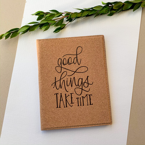 Good Things Take Time cork padfolio with daily planner notepad by Paper Sushi