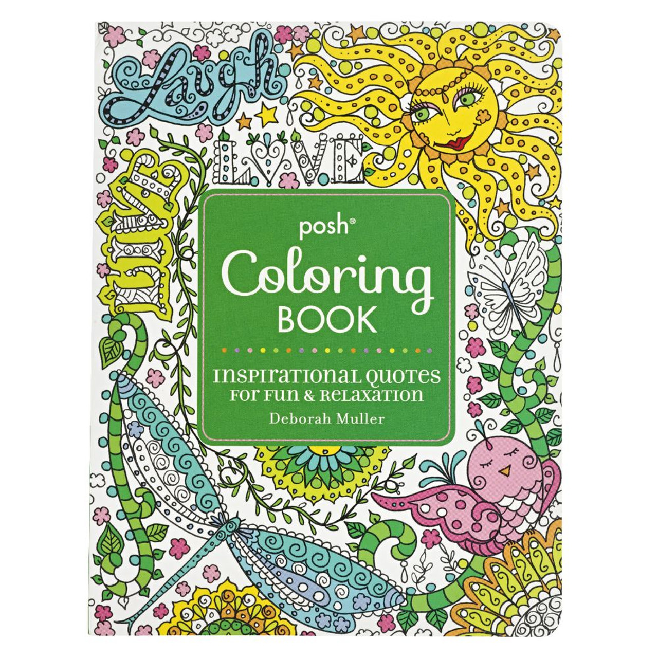 - Posh Coloring Book: Inspirational Quotes For Fun & Relaxation