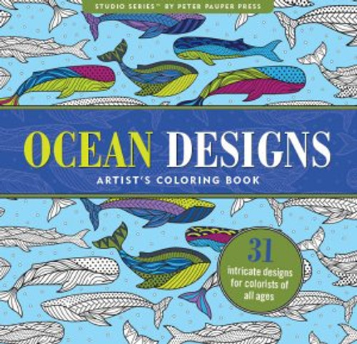Studio Series by Peter Pauper Press: Ocean Designs Artist's Coloring Book