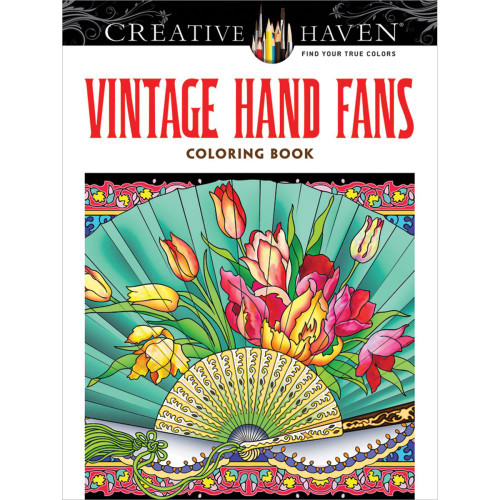 Creative Haven Coloring Book: Vintage Hand Fans