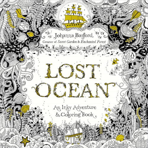 Johanna Basford's Lost Ocean - An Inky Adventure & Coloring Book