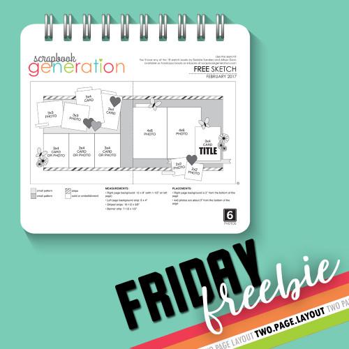 SG Friday Freebies: 2017 February - Layout Sketch by Debbie