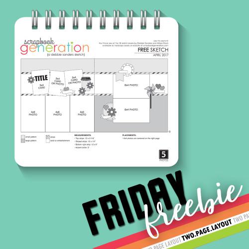 SG Friday Freebies: 2017 April - Layout Sketch by Debbie