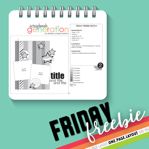 SG Friday Freebies: 2017 July - One Page Layout Sketch by Debbie