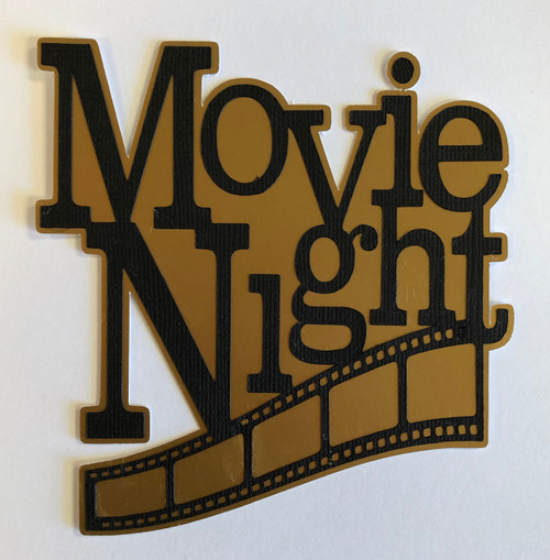 Scrapbooks From The Heart Diecut Title: Movie Night