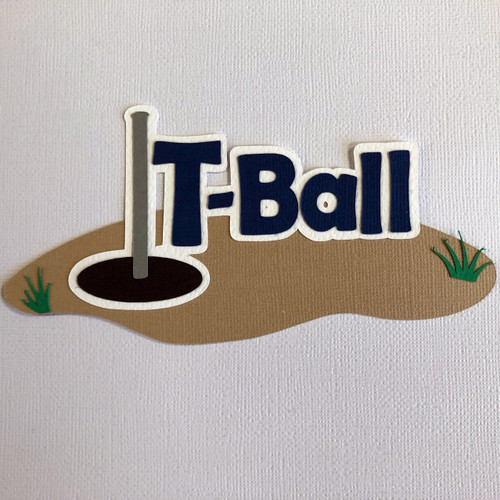 Scrapbooks From The Heart Diecut Title: T-Ball
