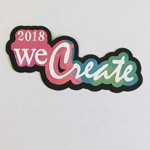 CLEARANCE | Scrapbooks from the Heart Diecut Title: 2018 We Create (marbled)