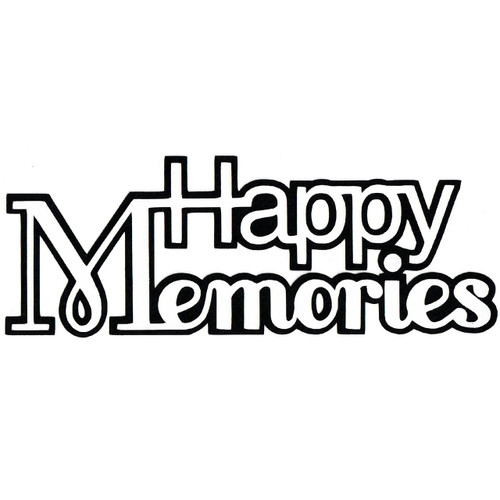 Scrapbooks From The Heart Diecut Title: Happy Memories