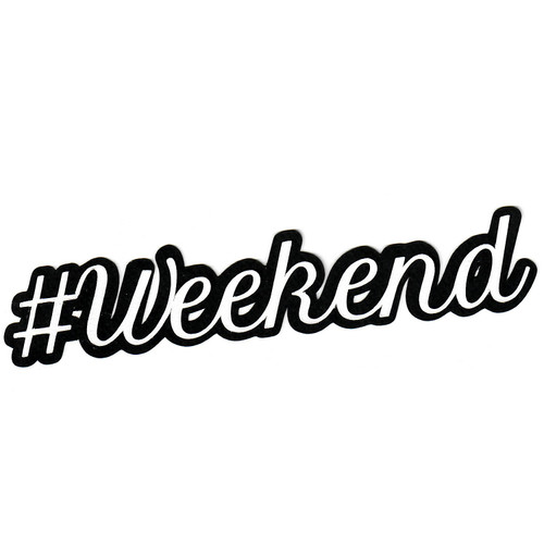 Scrapbooks from the Heart Diecut Title: #Weekend (white)