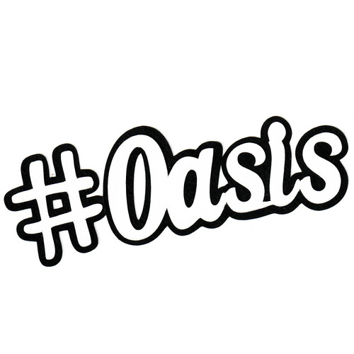 Scrapbooks from the Heart Diecut Title: #Oasis (white)
