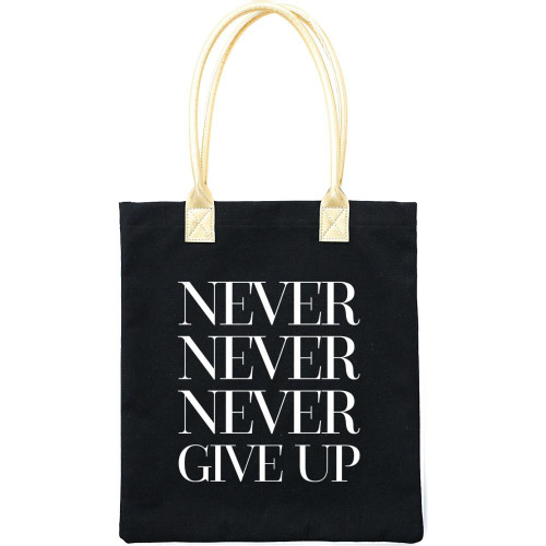 Teresa Collins 16x13 Canvas Tote Bag: Never Never Never Give Up