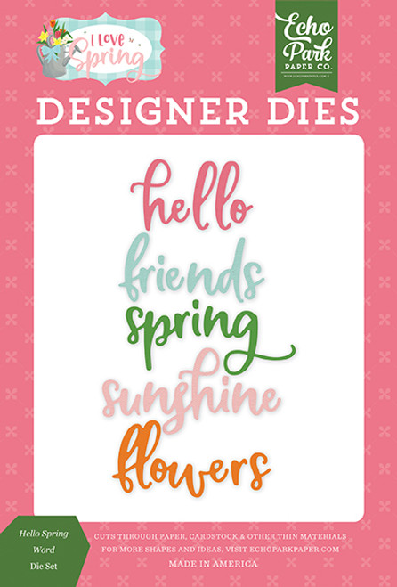 Echo Park I Love Spring Die Set: Hello Spring Words
