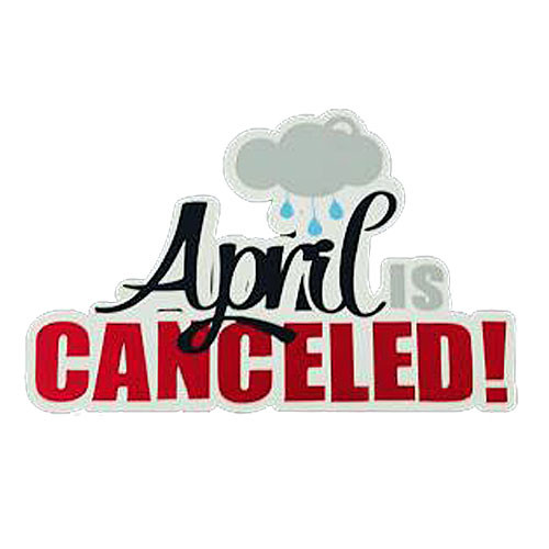 Scrapbooks From The Heart Diecut Title: April is Canceled