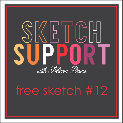 * DIGITAL DOWNLOAD * Allison Davis for SG Freebies Sketch Support | Free Sketch #12