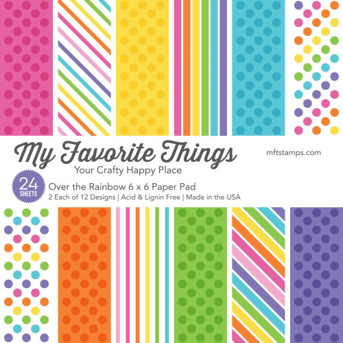 My Favorite Things 6x6 Paper Pad: Over the Rainbow