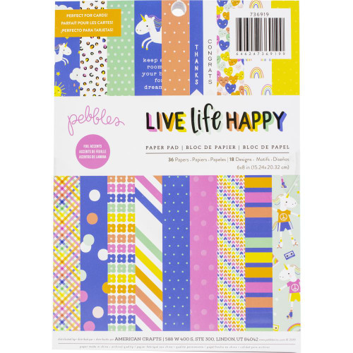 Pebbles 6x8 Paper Pad: Live Life Happy (Single-Sided)