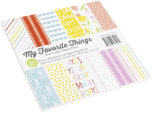 My Favorite Things 6x6 Paper Pad: Fun in the Sun