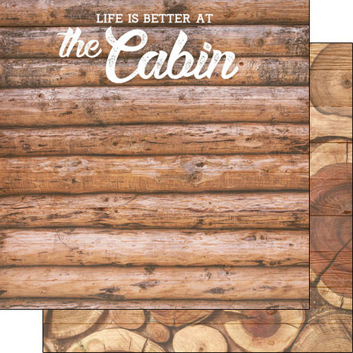 Scrapbook Customs Life is Better 12x12 Paper: At the Cabin