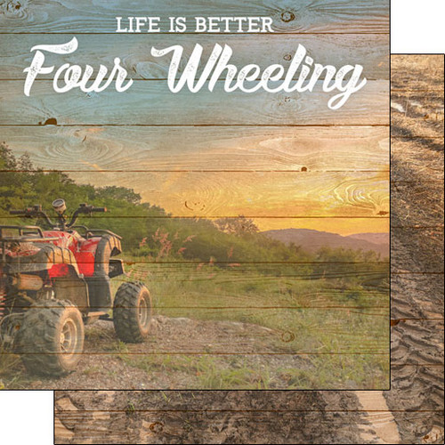 Scrapbook Customs 12x12 Outdoor Themed Paper: Life is Better - Four Wheeling