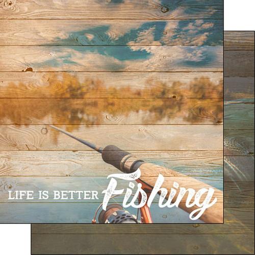 Scrapbook Customs 12x12 Outdoor Themed Paper: Life is Better - Fishing
