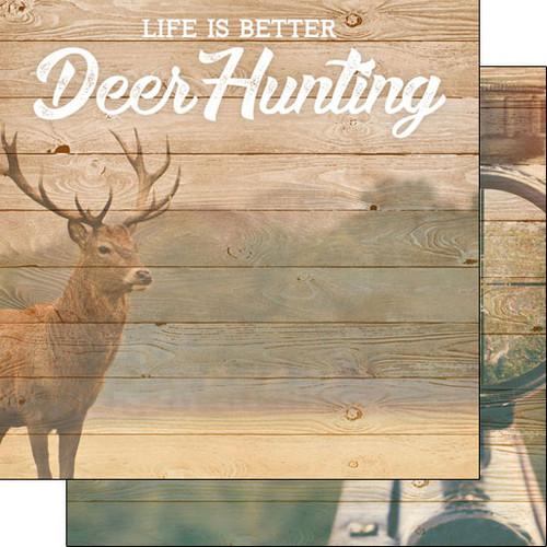 Scrapbook Customs 12x12 Outdoor Themed Paper: Life is Better - Deer Hunting
