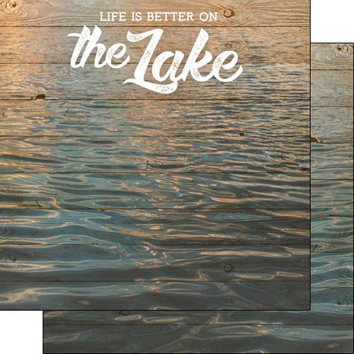 Scrapbook Customs Life is Better 12x12 Paper: On the Lake