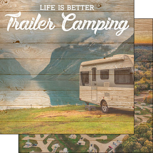 Scrapbook Customs Life is Better 12x12 Paper: Trailer Camping