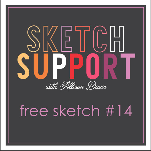 * DIGITAL DOWNLOAD * Allison Davis for SG Freebies Sketch Support | Free Sketch #14
