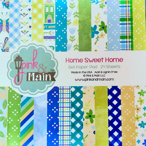 Pink & Main 6x6 Paper Pad: Home Sweet Home