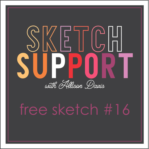 * DIGITAL DOWNLOAD * Allison Davis for SG Freebies Sketch Support | Free Sketch #16