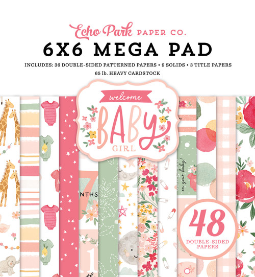 Echo Park Welcome Baby Girl Cardmakers 6x6 Mega Pad