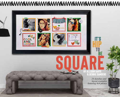 It's Hip To Be Square by Allison Davis & Debbie Sanders