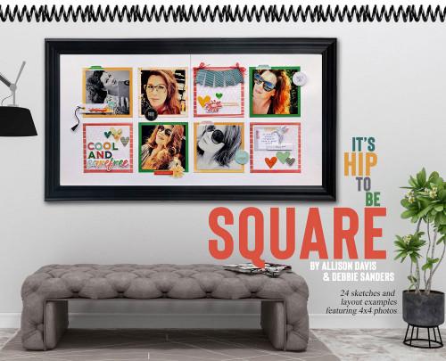 * DIGITAL DOWNLOAD * E-BOOK: It's Hip To Be Square by Allison Davis & Debbie Sanders