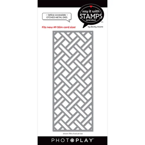 PhotoPlay Say It With Stamps: #9 Lattice Coverplate Dies