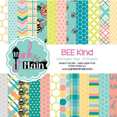 Pink & Main 6x6 Paper Pad: BEE Kind