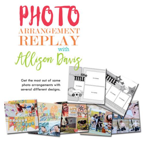 CLASS: Photo Arrangement Replay with Allison Davis