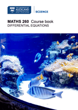 MATHS 260 Course Book - Differential Equations