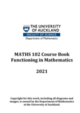 MATHS 102 Course Book - Functioning in Mathematics 2021