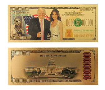Donald & Melania Trump $100 Trillion Gold Foil Novelty Bill
