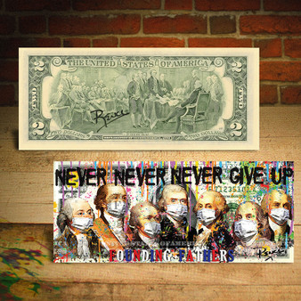 Rency Art Germ Warfare Awareness Never Give Up - Founding Fathers Hand Signed