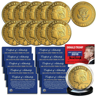 Donald Trump 2020 Keep America Great 45th President 24K Gold Clad Tribute Coin Lot of 10 Coins
