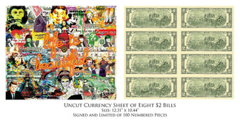 Rency Art Life Is Beautiful Uncut Sheet 8 U.S. $2 Bills Pop Art Icons by Rency Limited Edition S/N # of 100