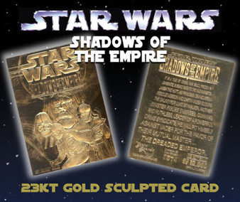 Star Wars Shadows Of The Empire 23K Gold Sculpted Card