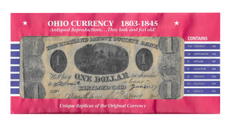 Ohio Currency Reproductions 1803-1845