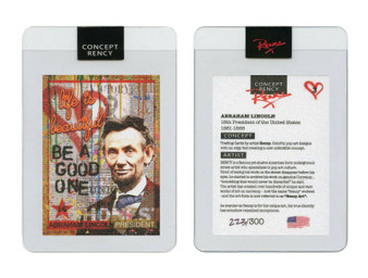 Rency Presidential Pop Art Abraham Lincoln Diamond Dust Trading Card S/N of 300